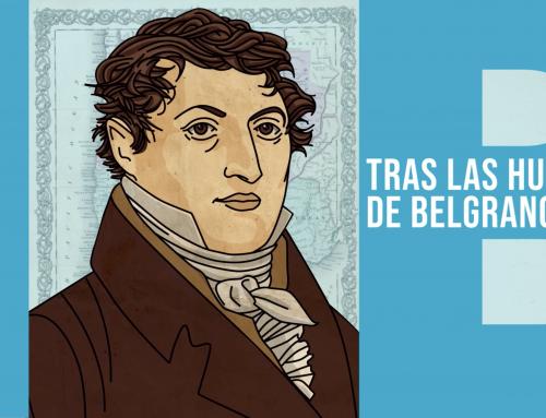 """El Ministerio de Cultura de la Nación estrena """"Tras las huellas de Belgrano"""""""
